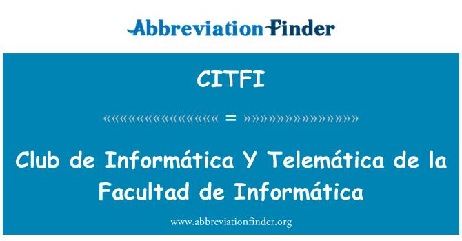 CITFI: Club de Informática Y Telemática de la Facultad de Informática