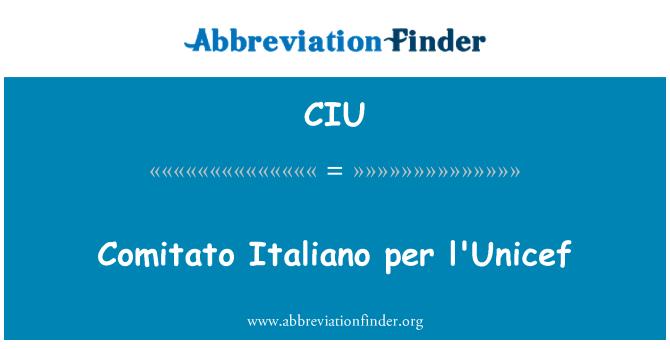 CIU: Comitato Italiano per l'Unicef