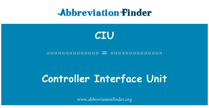 CIU: Controller Interface Unit