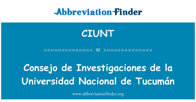 CIUNT: Consejo de Investigaciones de la Universidad Nacional de Tucumán