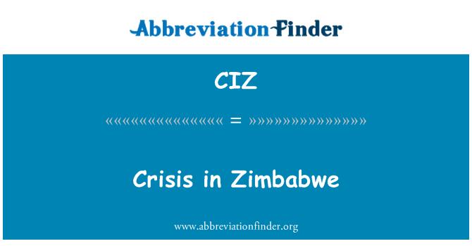 CIZ: Crisis in Zimbabwe