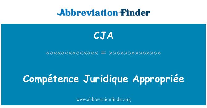 CJA: Compétence Juridique Appropriée