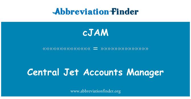 cJAM: Central Jet Accounts Manager