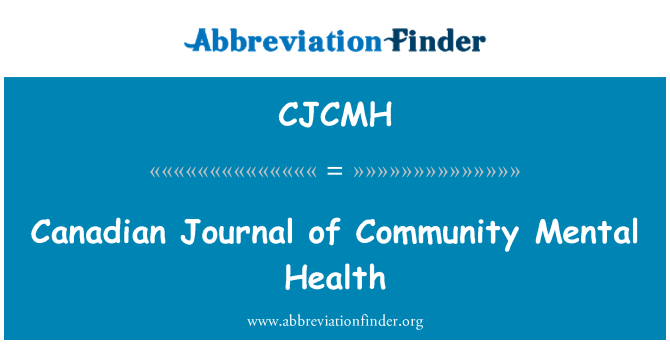 CJCMH: Canadian Journal of Community Mental Health