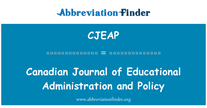 CJEAP: Canadian Journal of Educational Administration and Policy
