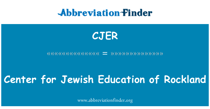 CJER: Center for Jewish Education of Rockland