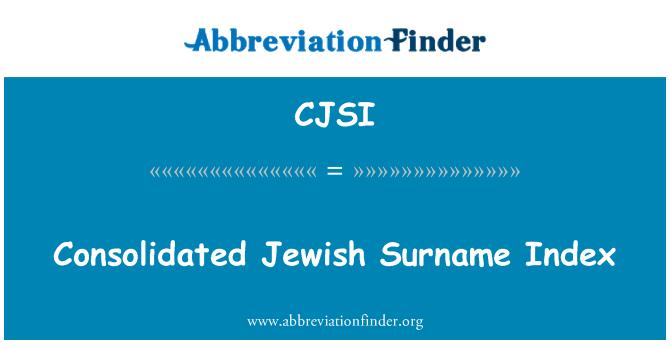 CJSI: Consolidated Jewish Surname Index