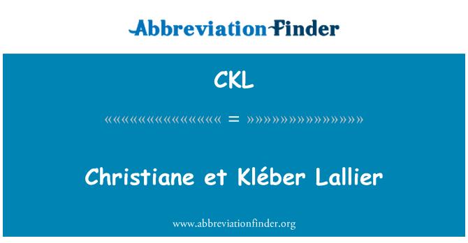 CKL: Christiane et Kléber Lallier