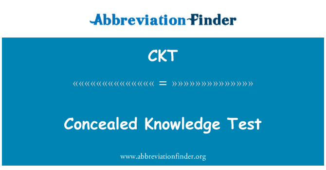 CKT: Concealed Knowledge Test