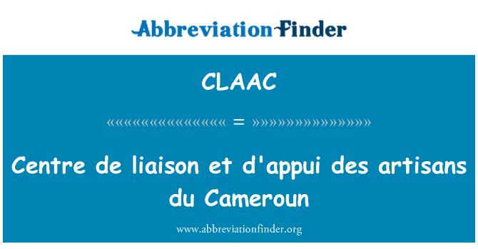 CLAAC: Centre de liaison et d'appui des artisans du Cameroun