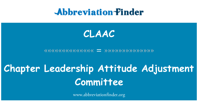 CLAAC: Chapter Leadership Attitude Adjustment Committee