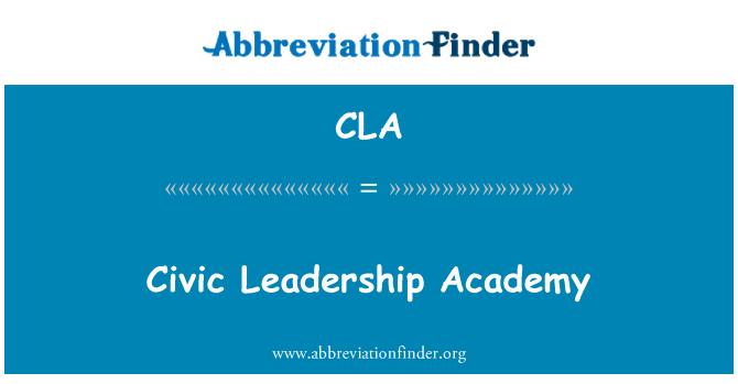 CLA: Civic Leadership Academy