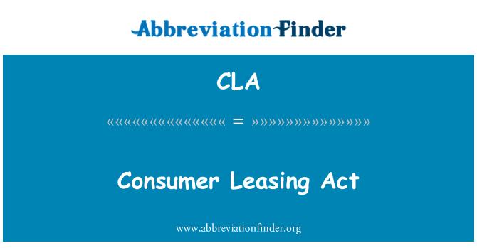 CLA: Consumer Leasing Act