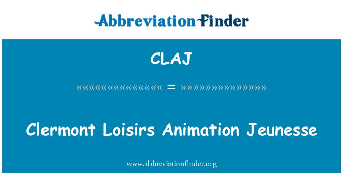 CLAJ: Clermont Loisirs Animation Jeunesse