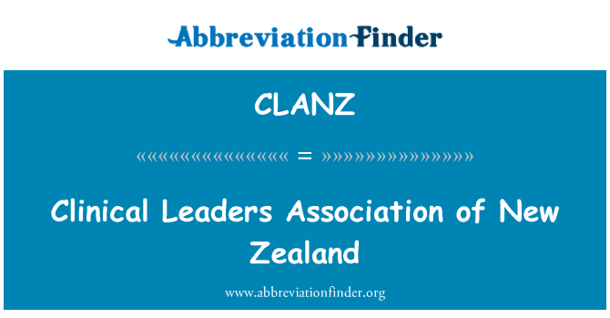 CLANZ: Clinical Leaders Association of New Zealand