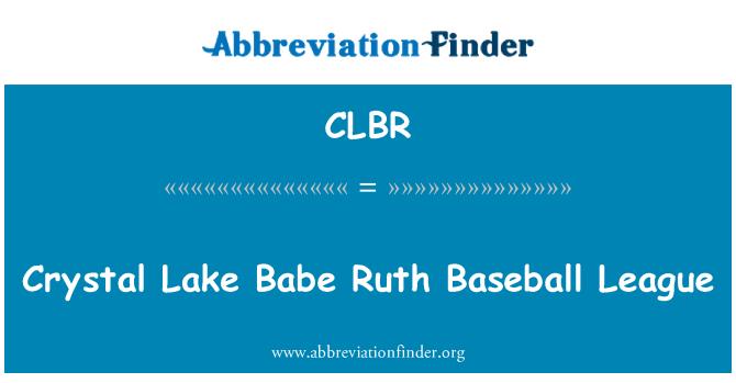 CLBR: Crystal Lake Babe Ruth beyzbol Ligi