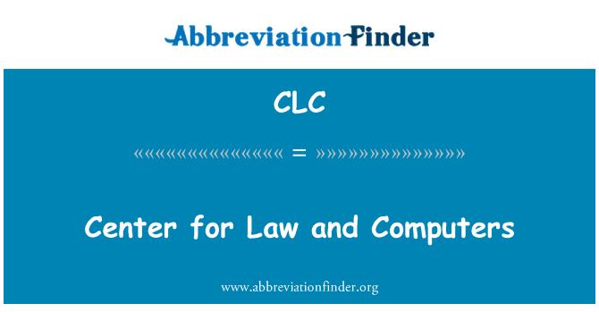CLC: Keskus õiguse ja arvutid