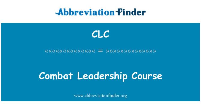 CLC: Curso de liderazgo de combate