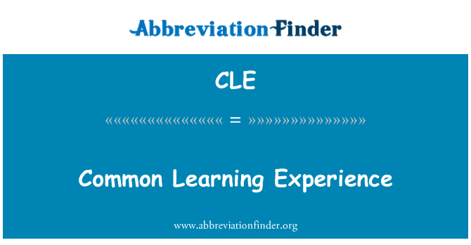 CLE: Common Learning Experience