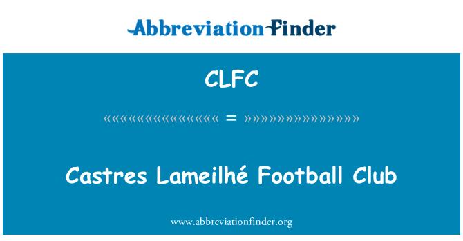 CLFC: Castres Lameilhé Football Club