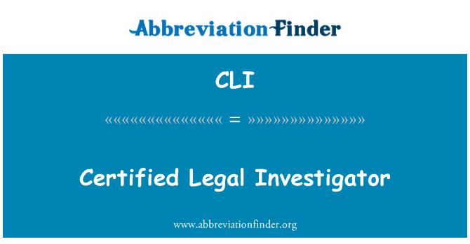 CLI: Certified Legal Investigator