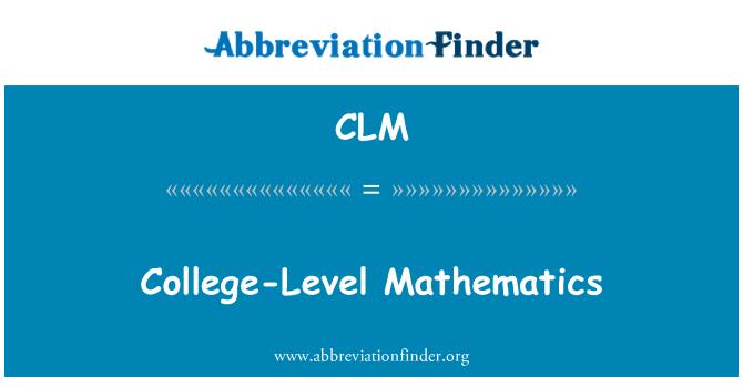 CLM: College-Level Mathematics