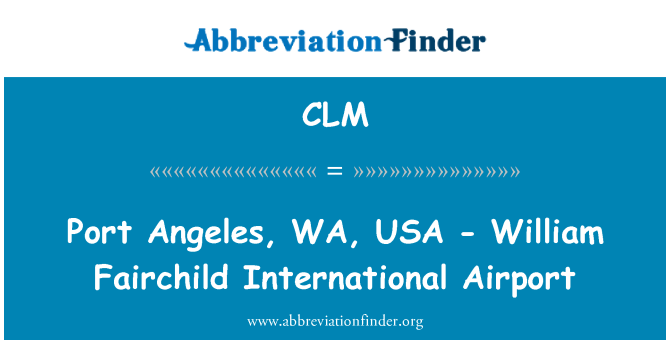 CLM: Port Angeles, WA, USA - William Fairchild International Airport