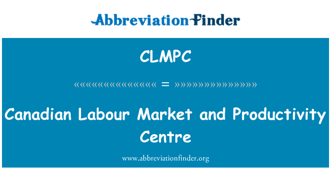 CLMPC: Canadian Labour Market and Productivity Centre