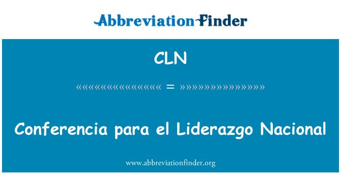 CLN: Conferencia para el Liderazgo Nacional
