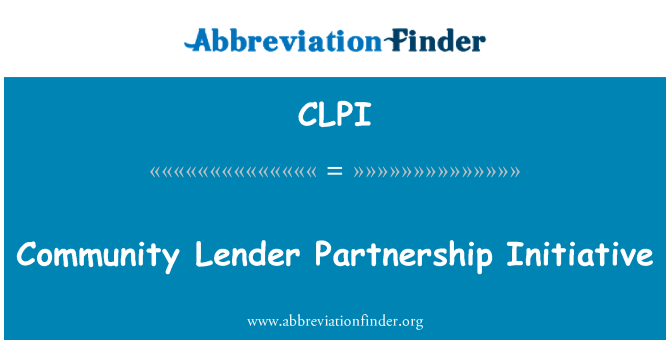 CLPI: Community Lender Partnership Initiative