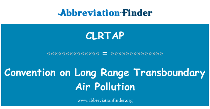 CLRTAP: Convention on Long Range Transboundary Air Pollution