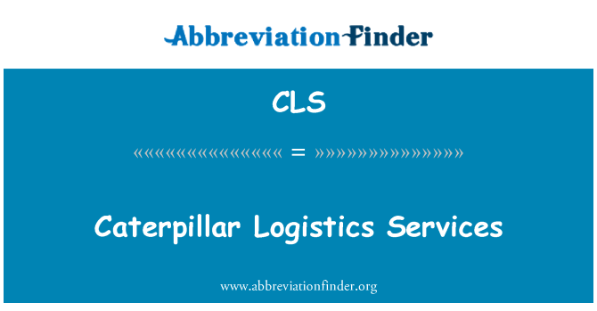 CLS: Caterpillar Logistics Services