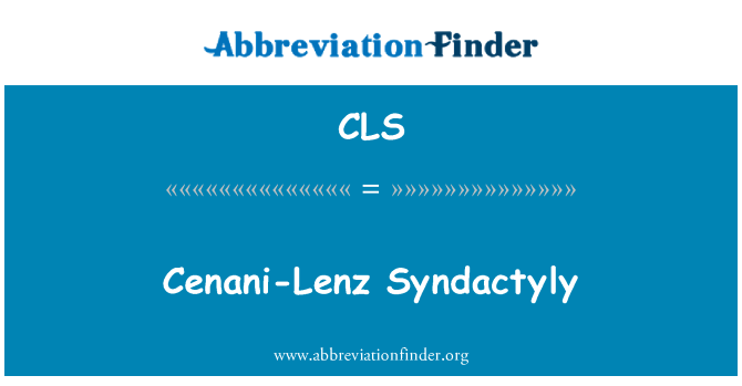 CLS: Cenani-Lenz Syndactyly
