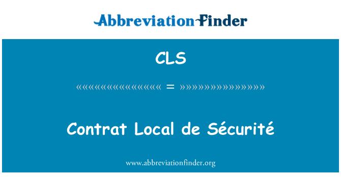 CLS: Contrat Local de Sécurité
