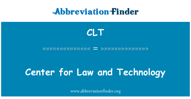 CLT: Center for Law and Technology