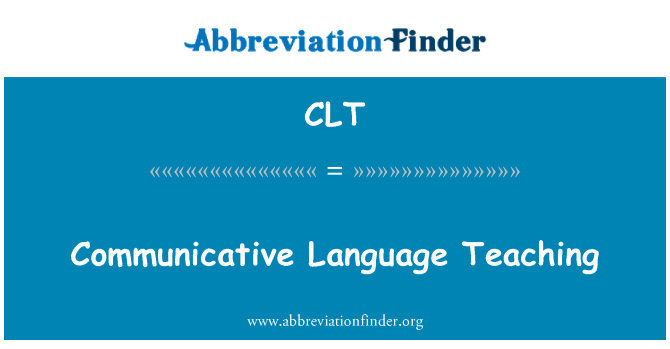 CLT: Communicative Language Teaching