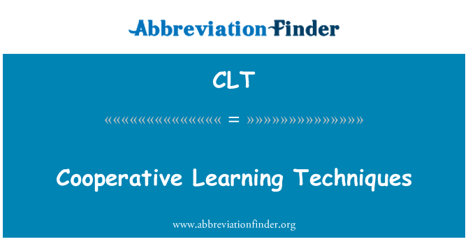 CLT: Cooperative Learning Techniques