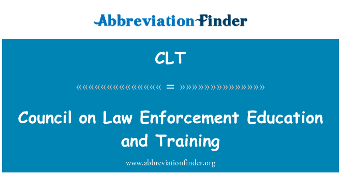 CLT: Council on Law Enforcement Education and Training