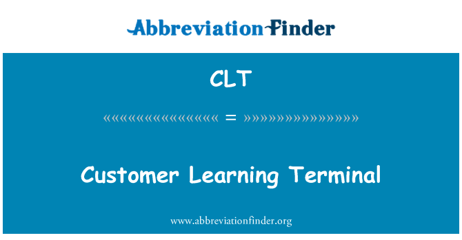 CLT: Customer Learning Terminal