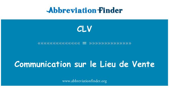 CLV: Communication sur le Lieu de Vente