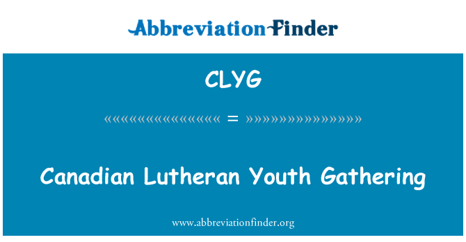 CLYG: Canadian Lutheran Youth Gathering