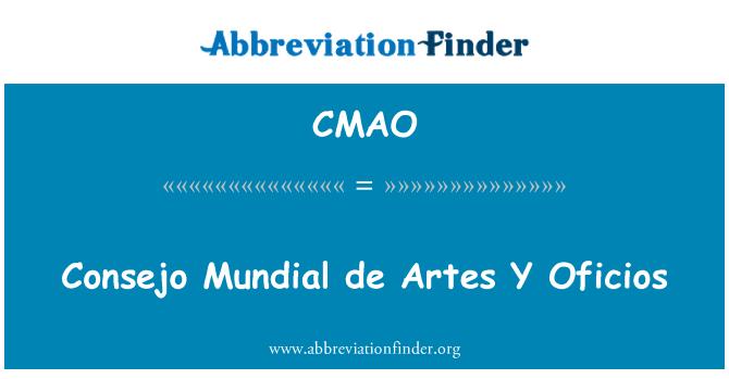 CMAO: Consejo Mundial de Artes Y Oficios