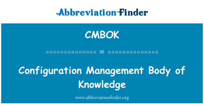 CMBOK: Configuration Management Body of Knowledge
