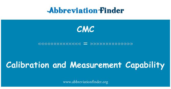 CMC: Calibration and Measurement Capability