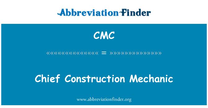 CMC: Chief Construction Mechanic