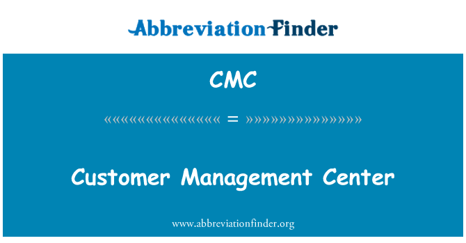 CMC: Customer Management Center