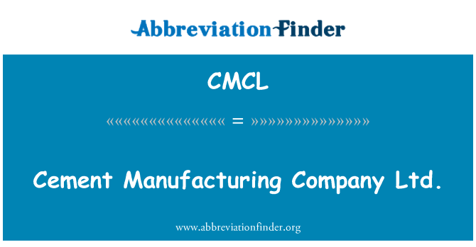 CMCL: Cement Manufacturing Company Ltd.
