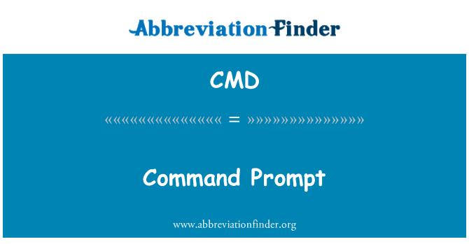 CMD: Command Prompt