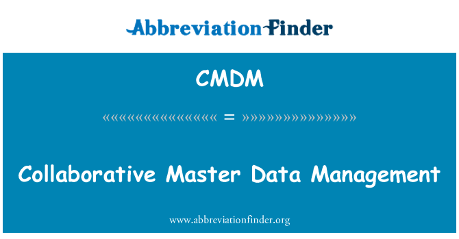 CMDM: Collaborative Master Data Management