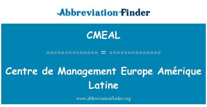 CMEAL: Centre de Management Europe Amérique Latine